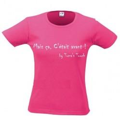 """Tee shirt femme """"Mais ça , c'était avant ! """"by Toma's Touch série les cultes humoristiques (1191"""