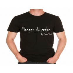 "Tee shirt Homme ""Manges du crabe !!!""by Toma's touch série Humoristiques (1153)"